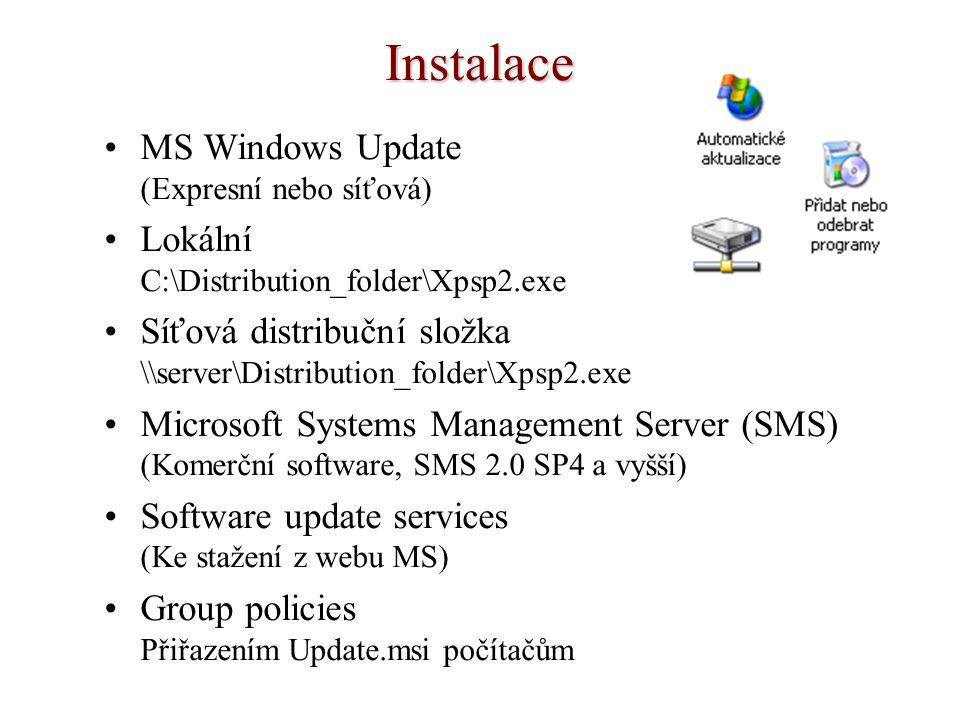 Instalace MS Windows Update (Expresní nebo síťová) Lokální C:\Distribution_folder\Xpsp2.exe Síťová distribuční složka \\server\Distribution_folder\Xps