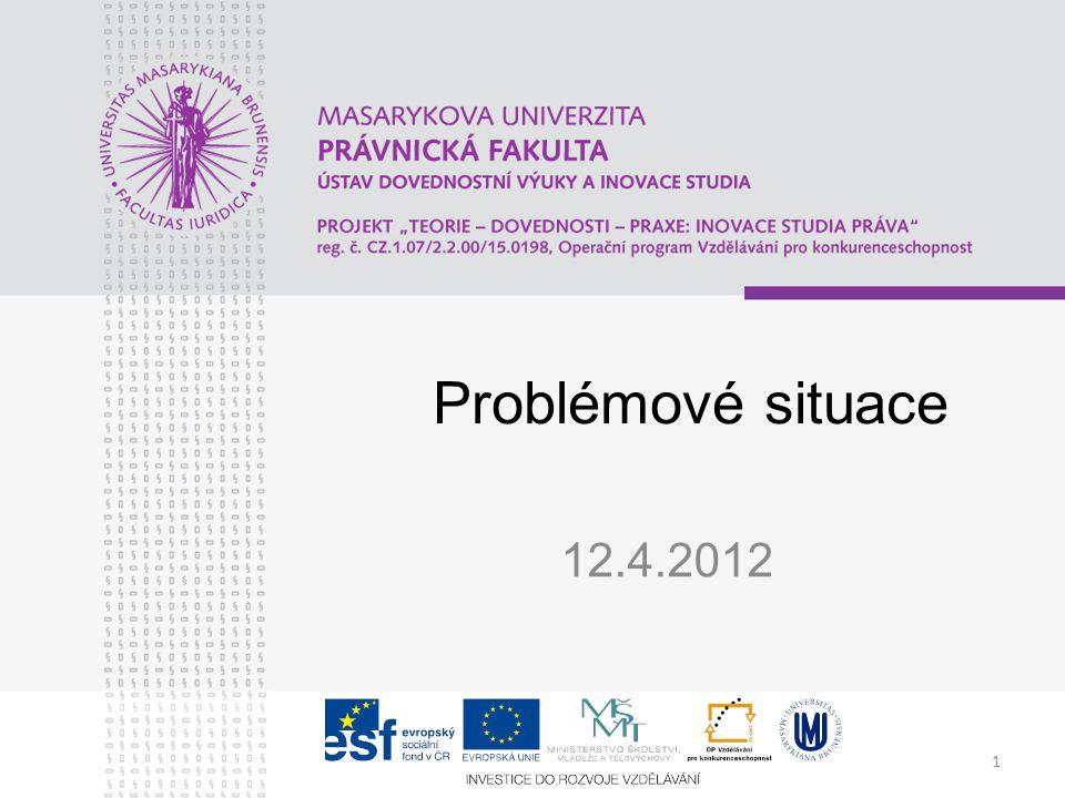 1 Problémové situace 12.4.2012