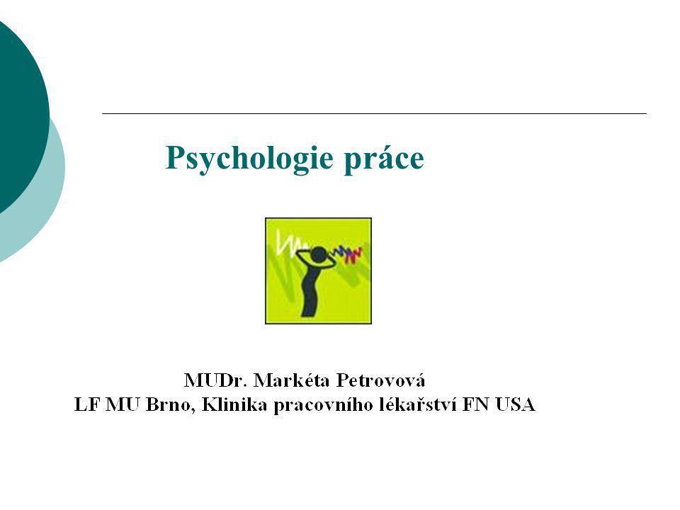  Studuje různé druhy pracovní činnosti (profese) a zjišťuje, za jakých podmínek je práce a pracovní prostředí nejpříznivější pro duševní zdraví pracovníka.