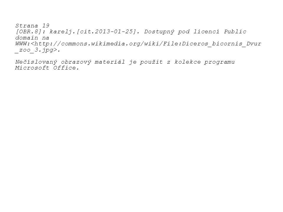 Strana 19 [OBR.8]: karelj.[cit.2013-01-25]. Dostupný pod licencí Public domain na WWW:. Nečíslovaný obrazový materiál je použit z kolekce programu Mic