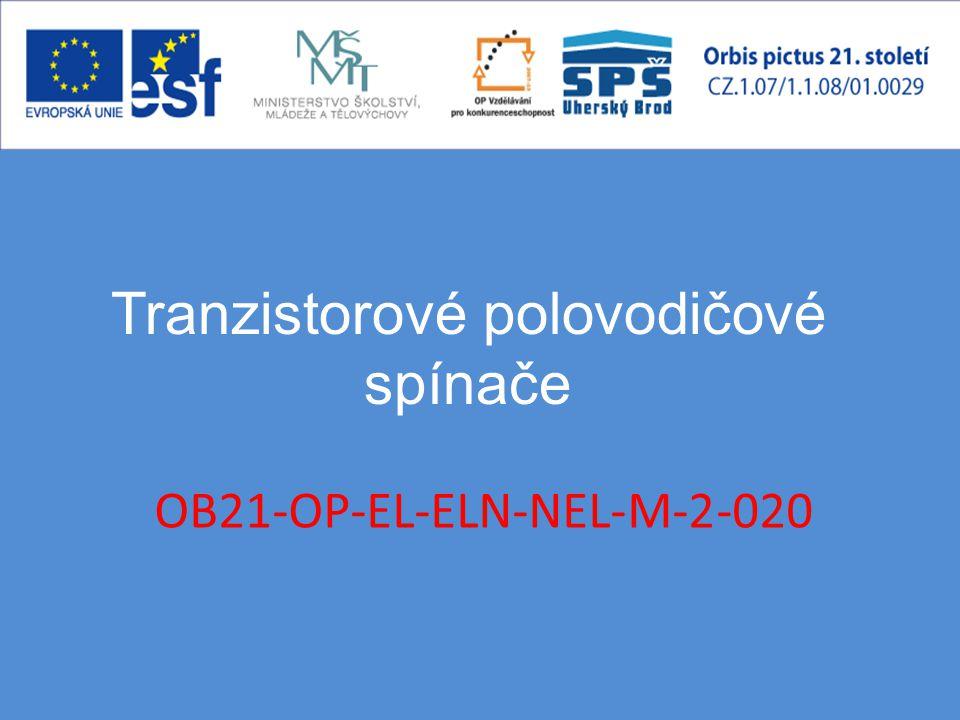 Tranzistorové polovodičové spínače OB21-OP-EL-ELN-NEL-M-2-020