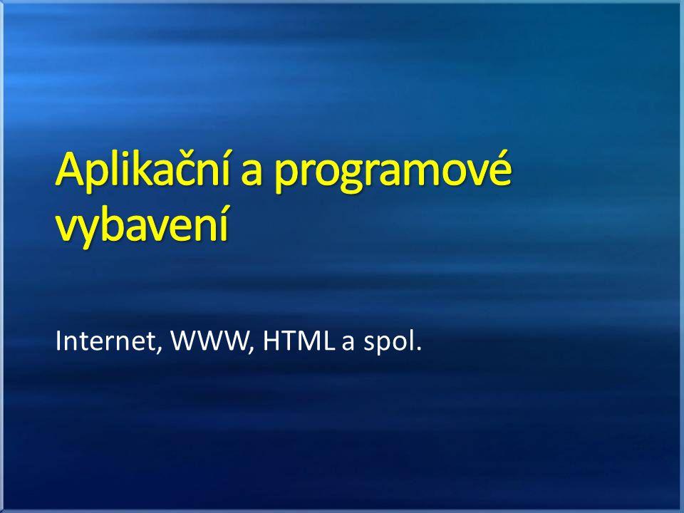 Internet, WWW, HTML a spol.