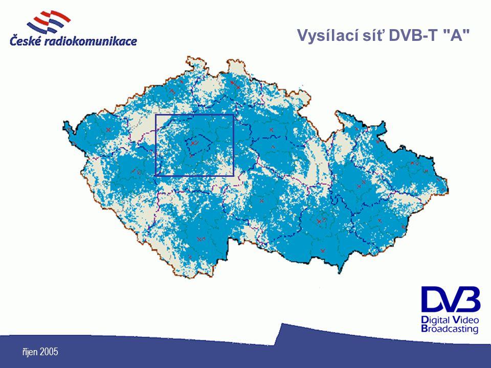 říjen 2005 Vysílací síť DVB-T