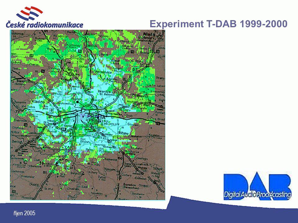 říjen 2005 Experiment T-DAB 1999-2000