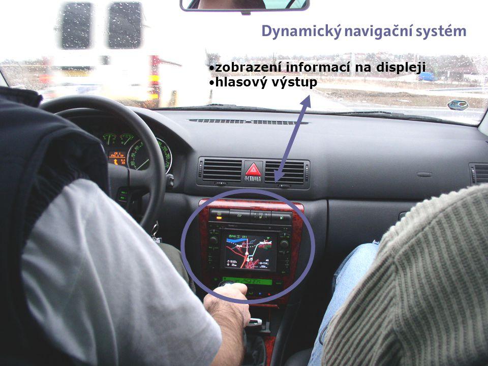 říjen 2005 zobrazení informací na displeji hlasový výstup Dynamický navigační systém
