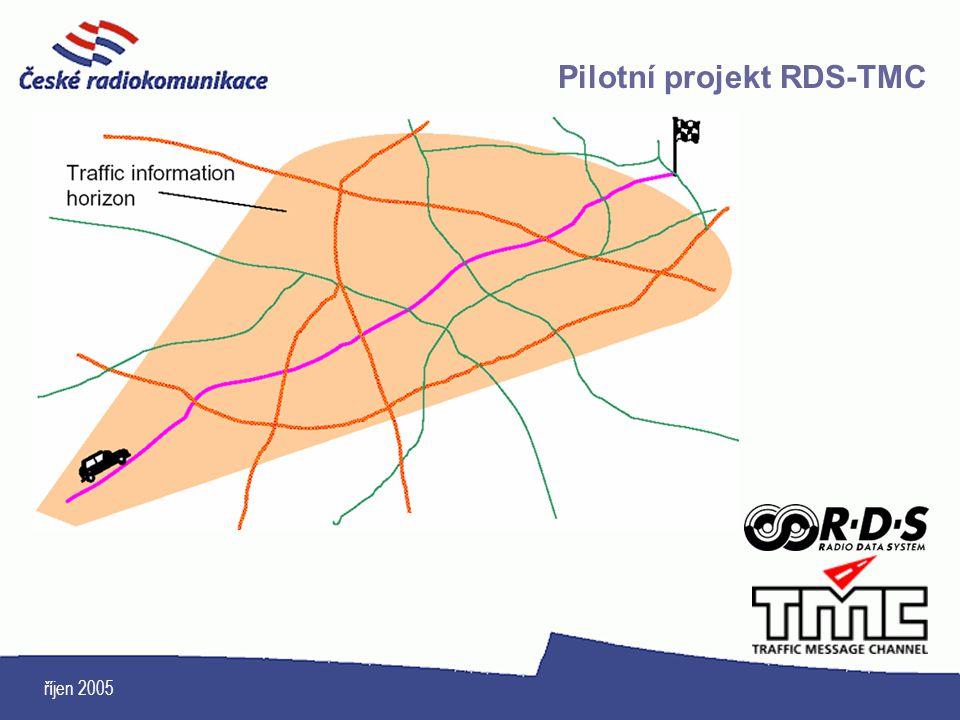 říjen 2005 Pilotní projekt RDS-TMC