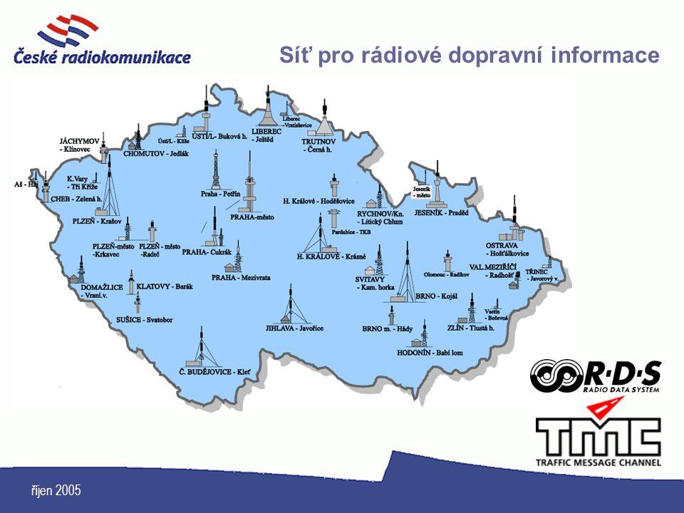 říjen 2005 Síť pro rádiové dopravní informace