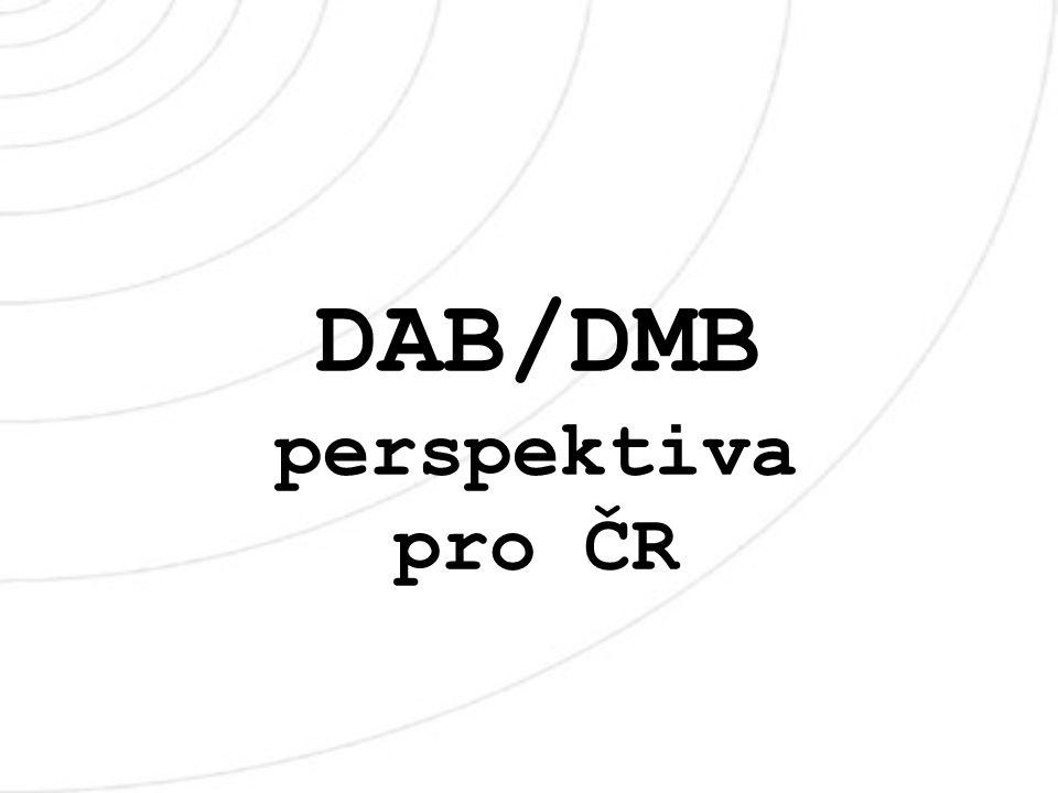 DAB/DMB perspektiva pro ČR