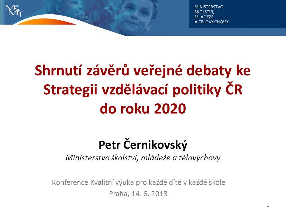 2 Dědictví fragmentované vzdělávací politiky Hledání ucelené vzdělávací koncepce vystřídala po roce 2007 éra partikulárních strategií: 28 současně platných koncepčních dokumentů Více než 230 cílů Více než 900 navržených opatření