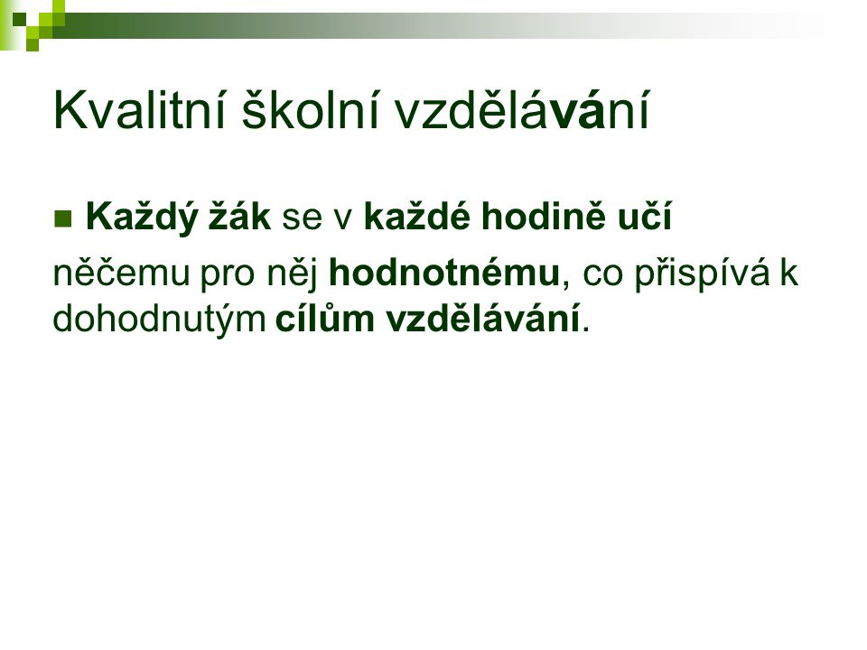 Výsledky českých dětí Neznáme Ale vždycky je co zlepšovat – I kdybychom na tom byli dobře, úsilím o zlepšení nemůžeme nic pokazit (efekt Červené / Srdcové královny)