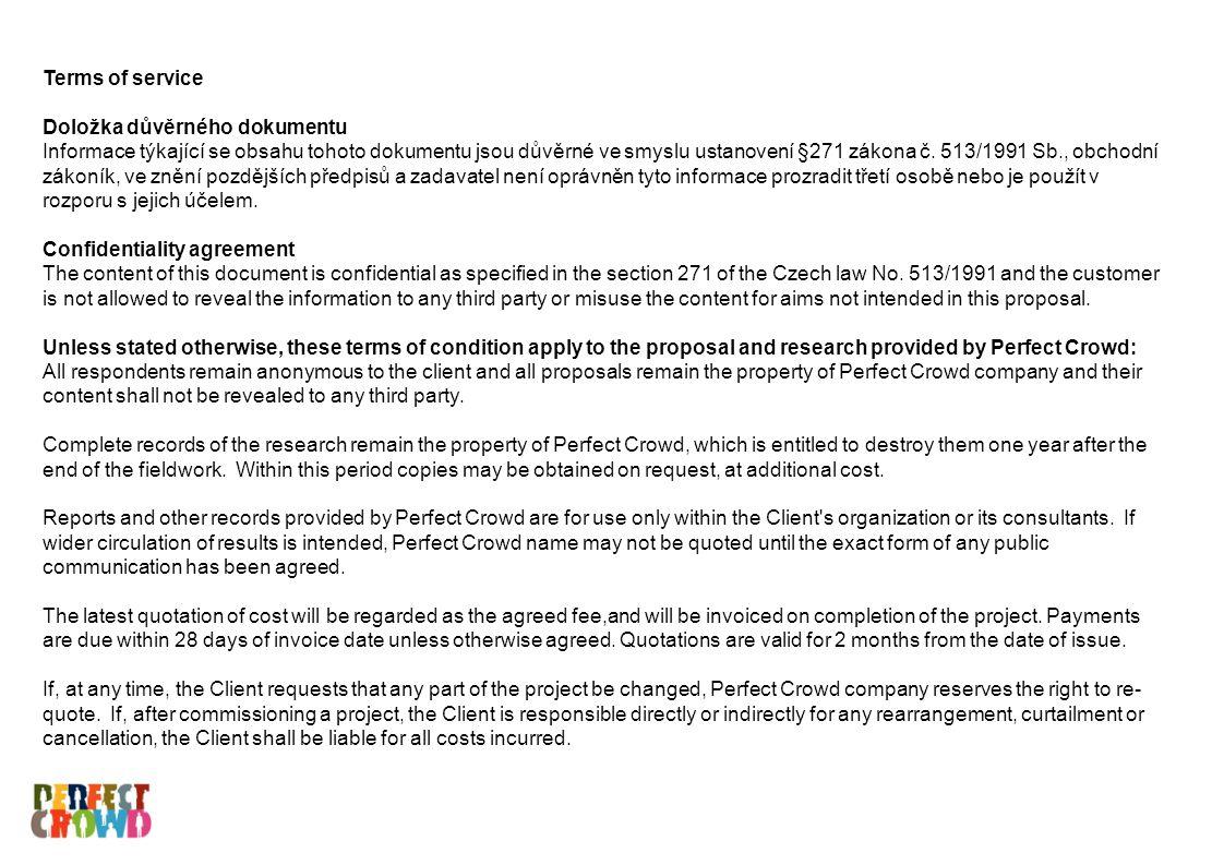 Terms of service Doložka důvěrného dokumentu Informace týkající se obsahu tohoto dokumentu jsou důvěrné ve smyslu ustanovení §271 zákona č. 513/1991 S