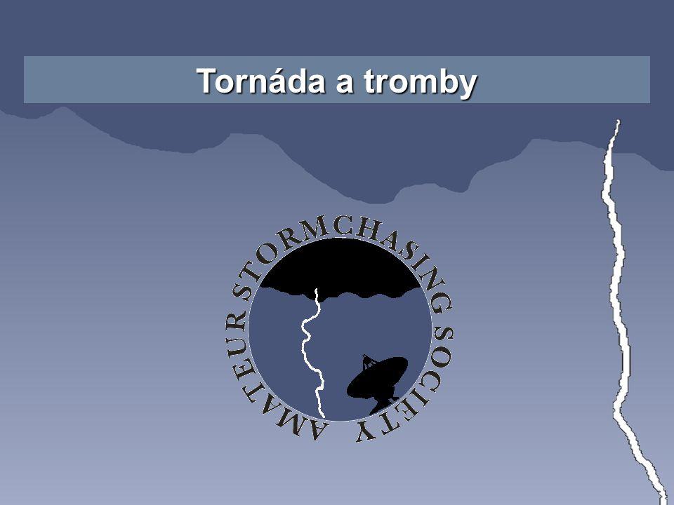 Tornáda a tromby