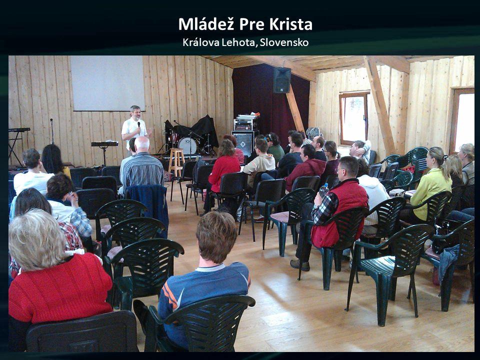 Mládež Pre Krista Králova Lehota, Slovensko