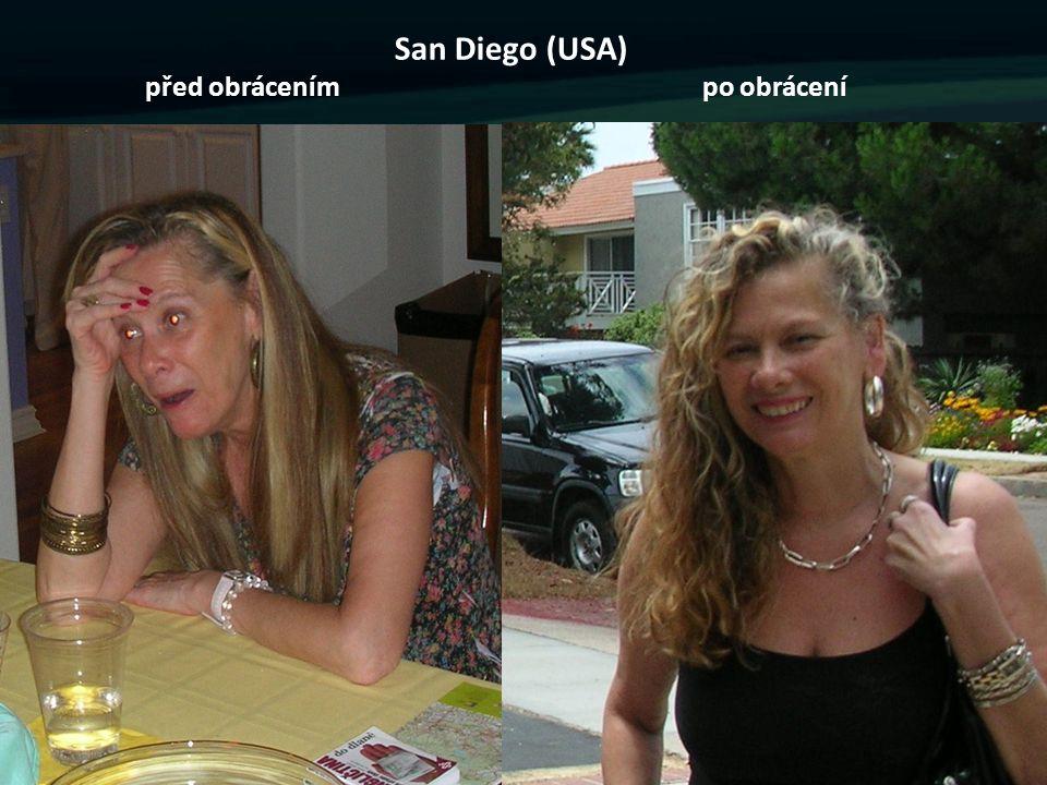 San Diego (USA) před obrácením po obrácení