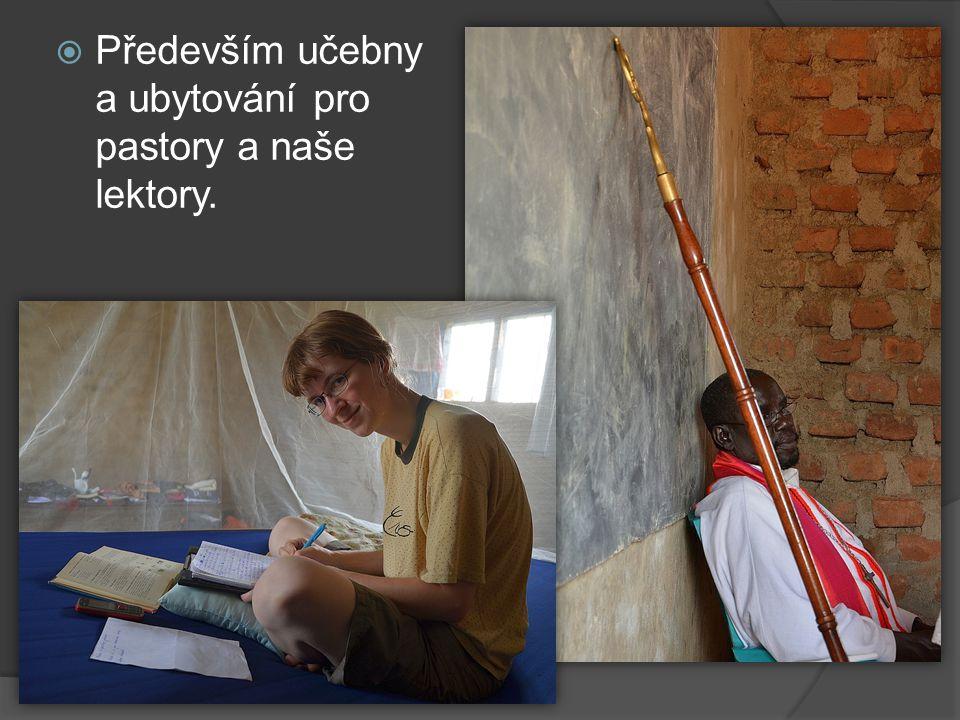  Především učebny a ubytování pro pastory a naše lektory.