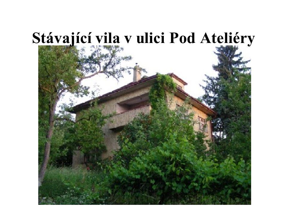 Stávající vila v ulici Pod Ateliéry