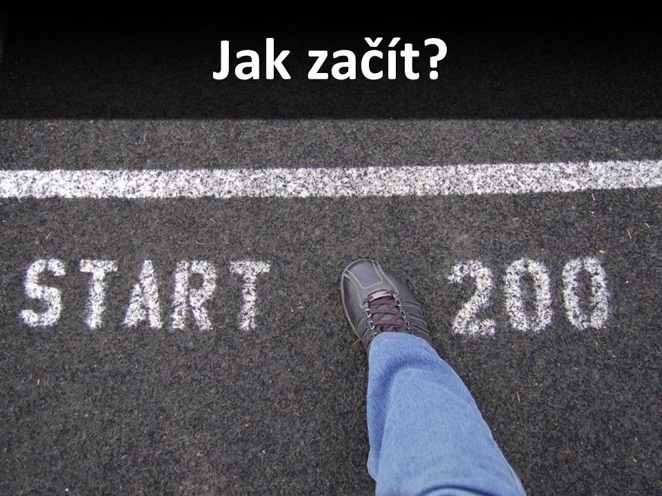 Jak začít