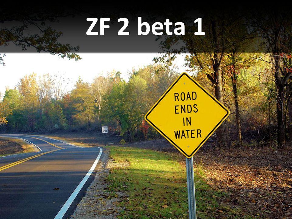 ZF 2 beta 1