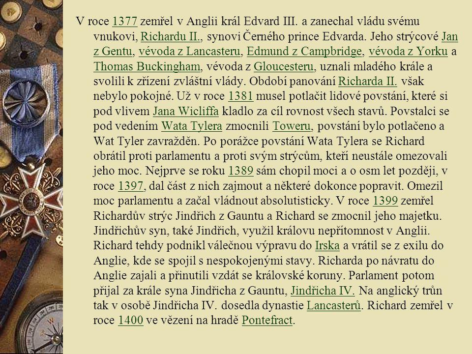 V roce 1377 zemřel v Anglii král Edvard III.