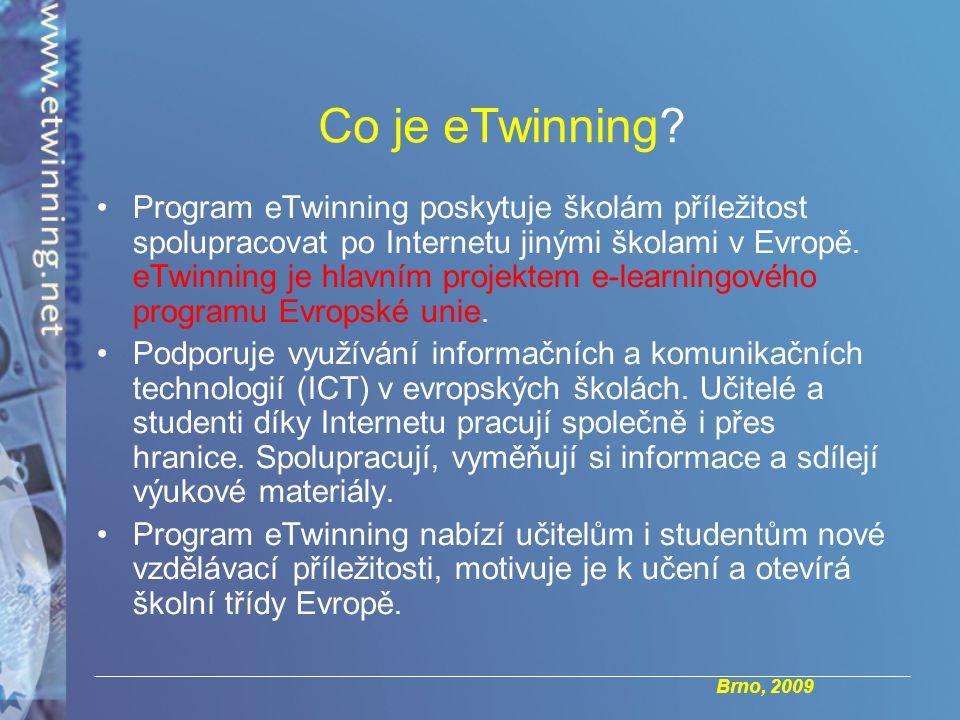 Brno, 2009 Co je eTwinning.