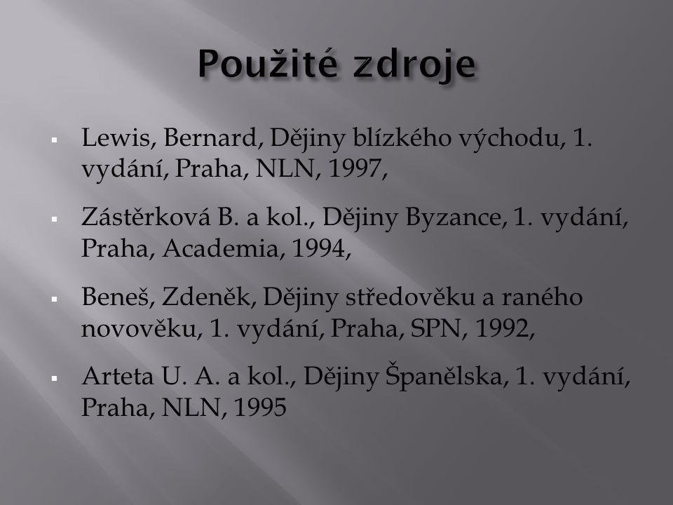  Lewis, Bernard, Dějiny blízkého východu, 1.vydání, Praha, NLN, 1997,  Zástěrková B.
