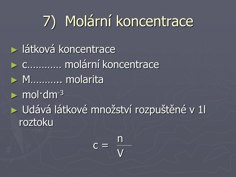 V m = V m = Charakteristika atomů a molekul V n = 22,41 dm 3 · mol -1 ► Př.