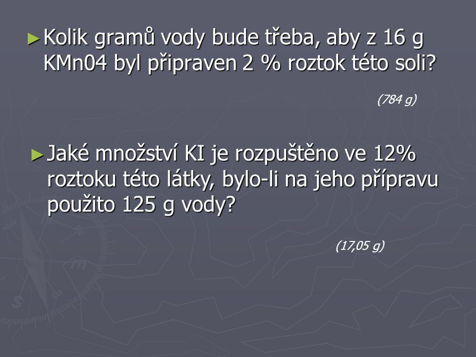 ► Ve 125 g roztoku KI je rozpuštěno 18 g této soli.