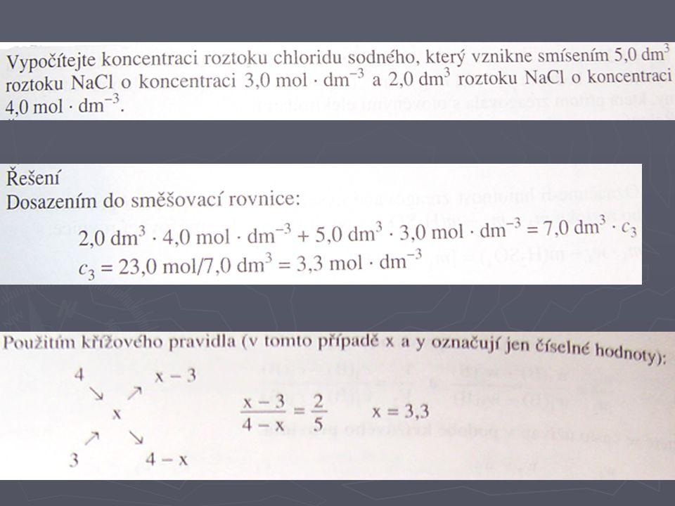 ► Čistá látka: w(B)=1 w(B)=1 Směšovací rovnice: m 1 ∙w 1 (B) - m 2 = (m 1 - m 2 ) ∙w 3 (B) m 1 ∙w 1 (B) - m 2 = (m 1 - m 2 ) ∙w 3 (B) 11) Směšovací rovnice: odebrání čisté látky