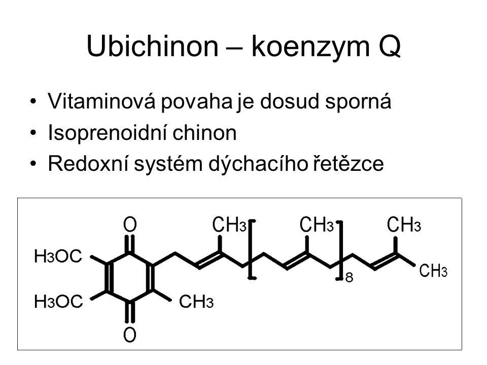 Ubichinon – koenzym Q Vitaminová povaha je dosud sporná Isoprenoidní chinon Redoxní systém dýchacího řetězce