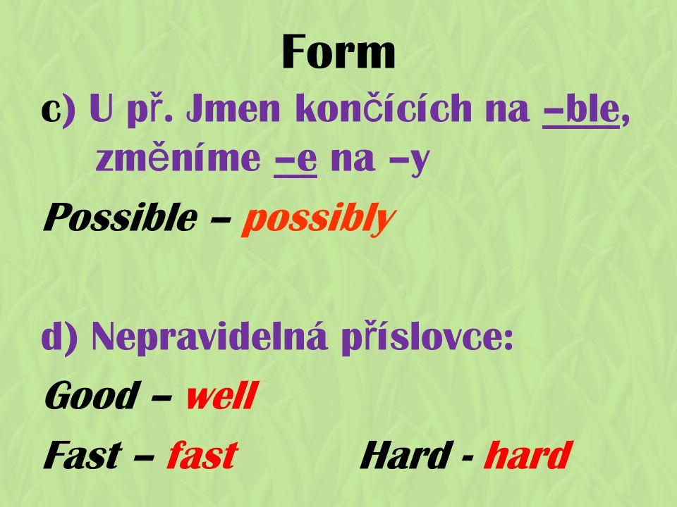 Form c) U p ř.
