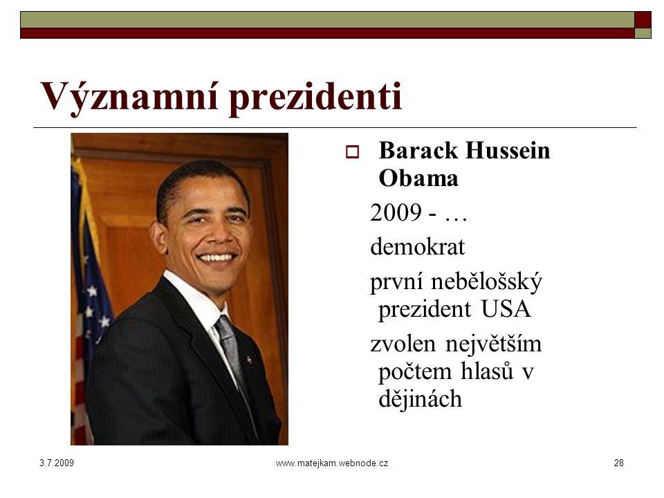3.7.2009www.matejkam.webnode.cz29 Strany prezidentů  Federal Party strana, které vznikla po založení USA.