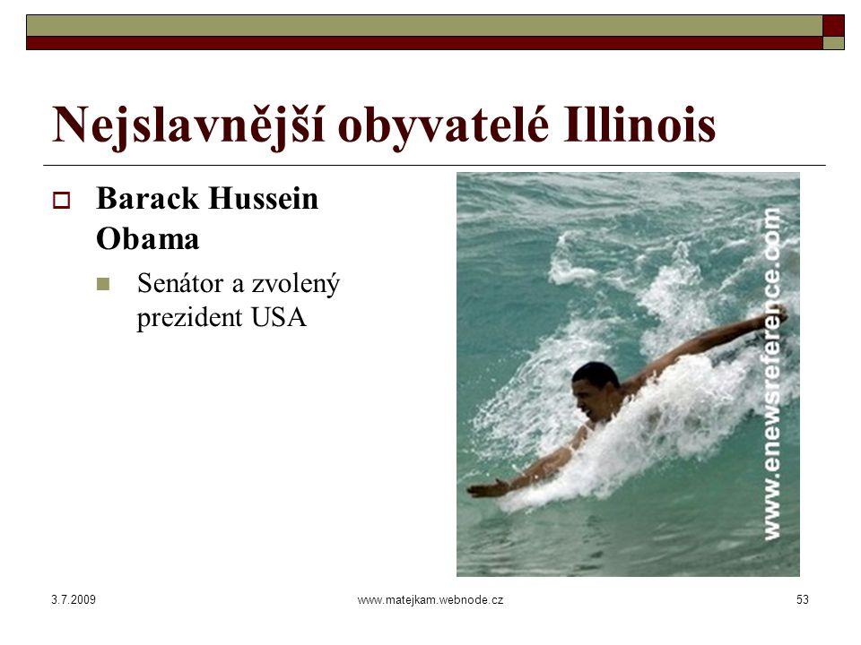 3.7.2009www.matejkam.webnode.cz54 Nejslavnější obyvatelé Illinois  Homer Jay Simpson  12.5.