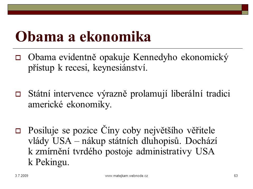 3.7.2009www.matejkam.webnode.cz64 Hypotézy do diskuse  Barack Hussein Obama byl zvolen na základě negativní kampaně vedené proti politice a osobě prezidenta J.W.