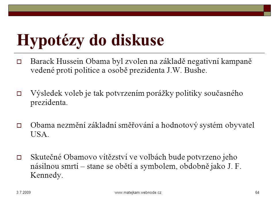 3.7.2009www.matejkam.webnode.cz65 Závěr Děkuji za pozornost a přeji příjemný zbytek dne. marmat