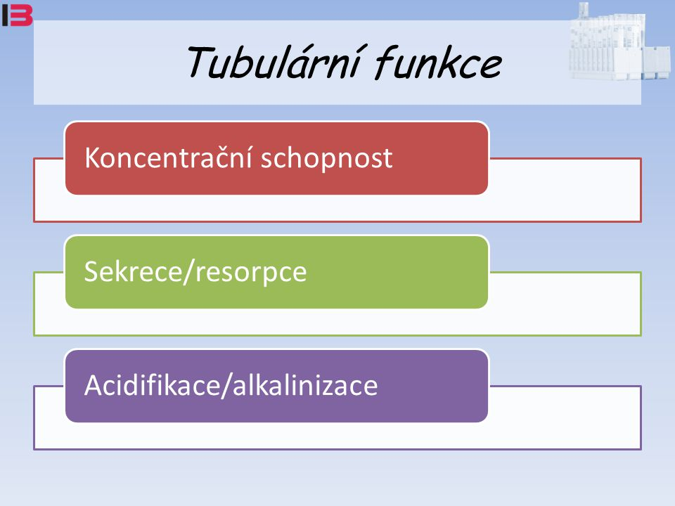 Koncentrační schopnost tubulů Diabetes insipidus – Snížená produkce ADH (centrální diabetes insipidus [DI]) – Špatná reakce ledvin na ADH (renální DI) Koncentrační test (podání ADH  sledování U_osm) – 1.