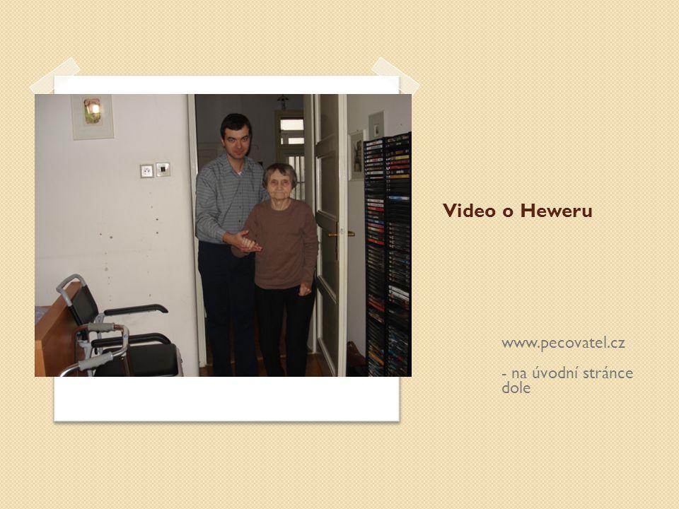 Video o Heweru www.pecovatel.cz - na úvodní stránce dole