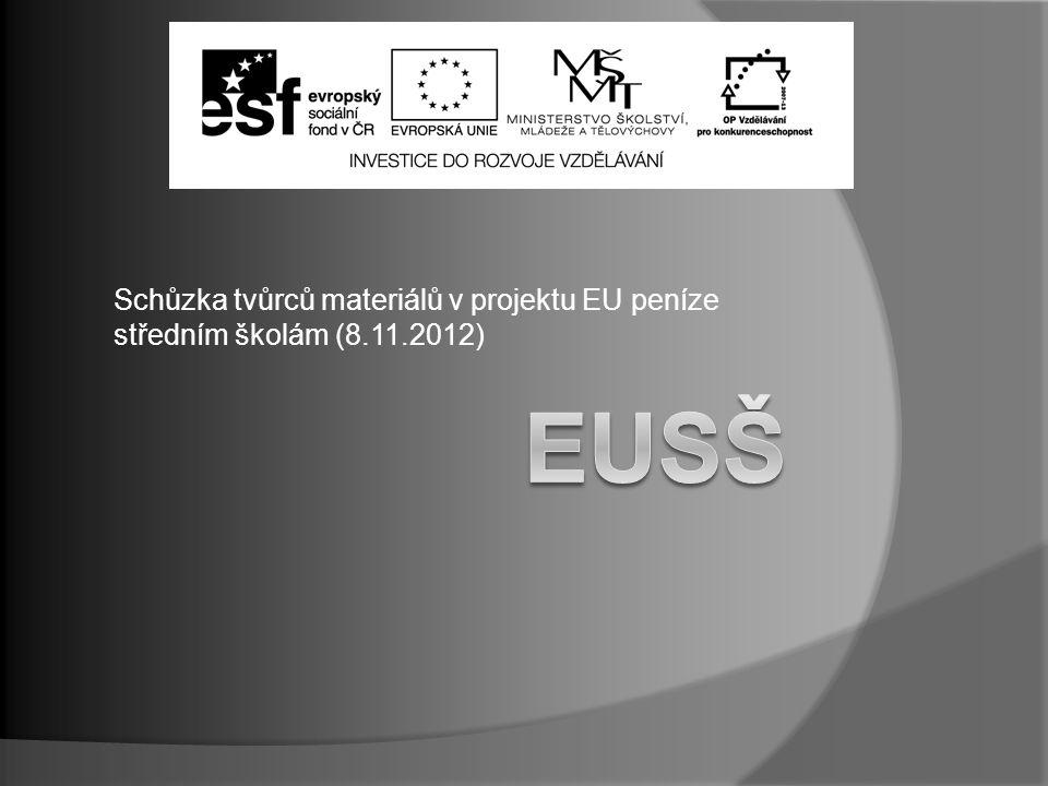Schůzka tvůrců materiálů v projektu EU peníze středním školám (8.11.2012)