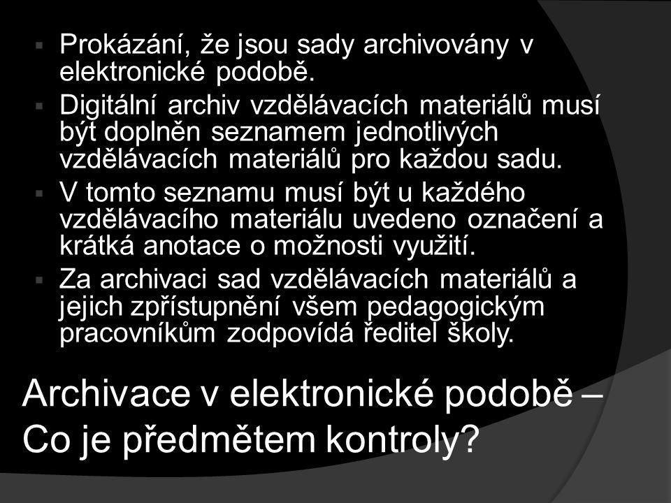 Archivace v elektronické podobě – Co je předmětem kontroly.