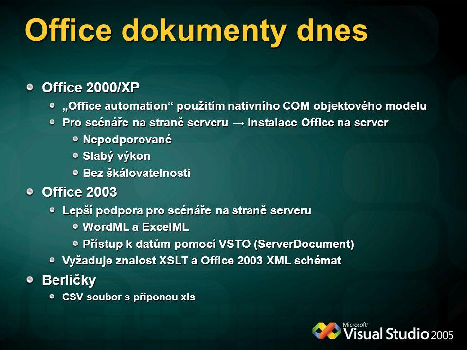 """Office dokumenty dnes Office 2000/XP """"Office automation použitím nativního COM objektového modelu Pro scénáře na straně serveru → instalace Office na server Nepodporované Slabý výkon Bez škálovatelnosti Office 2003 Lepší podpora pro scénáře na straně serveru WordML a ExcelML Přístup k datům pomocí VSTO (ServerDocument) Vyžaduje znalost XSLT a Office 2003 XML schémat Berličky CSV soubor s příponou xls"""