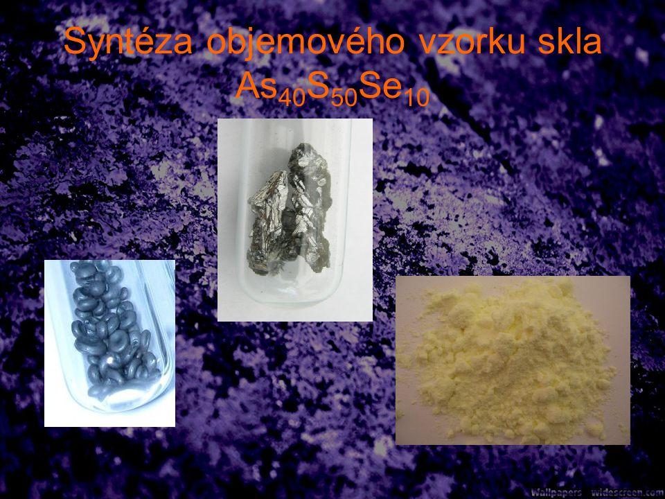 Syntéza objemového vzorku skla As 40 S 50 Se 10