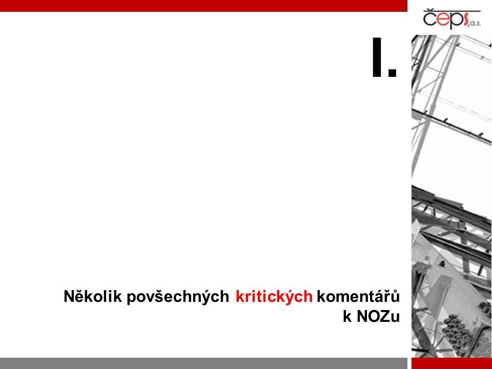 Záchytné body  I.Několik povšechných kritických komentářů k NOZu  II.