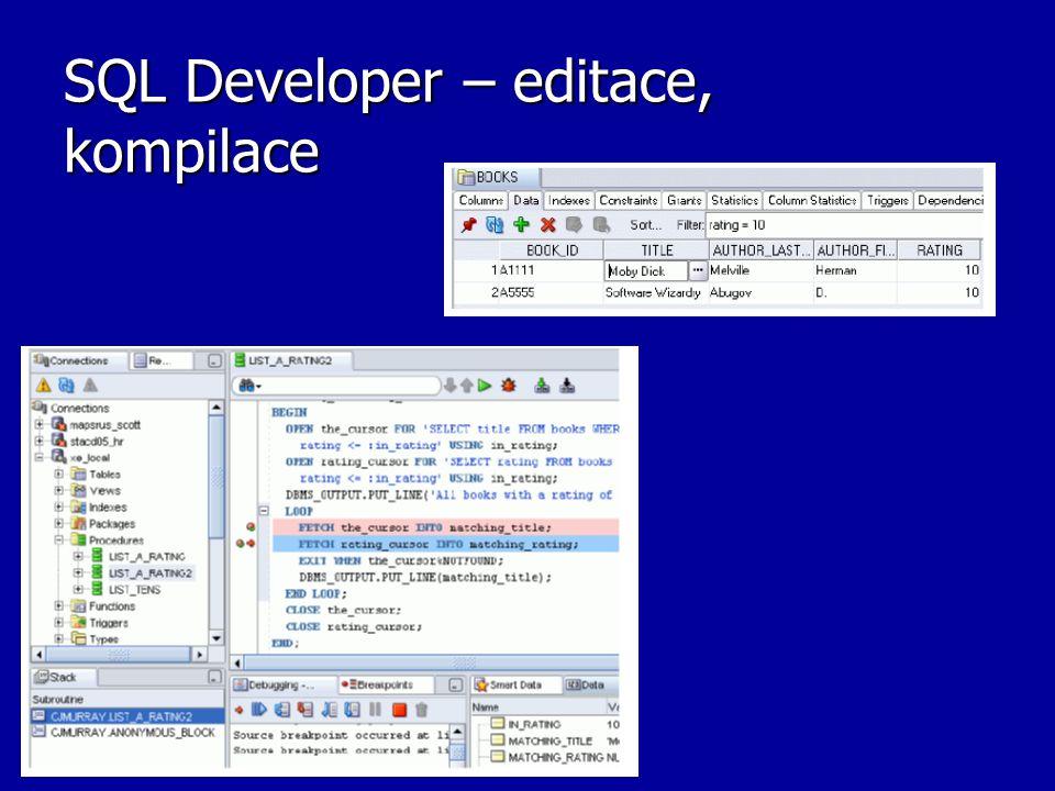 SQL Developer – editace, kompilace
