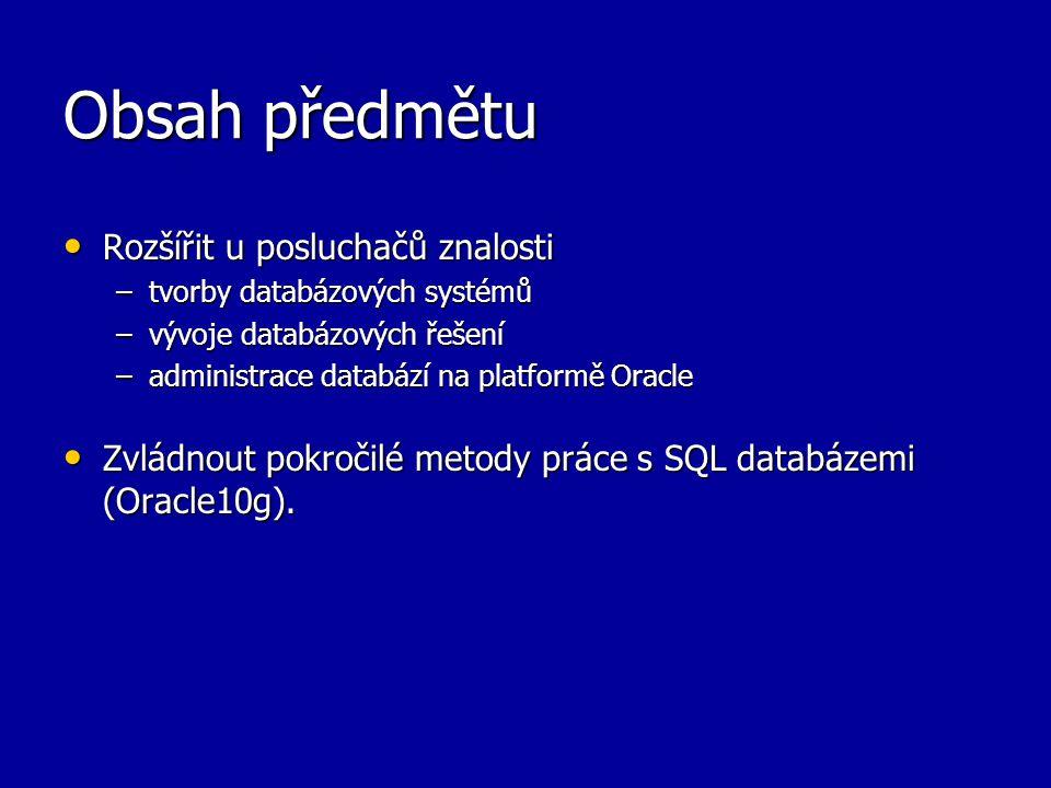 Přehled probírané látky Vývoj databázových systémů, druhy databází.