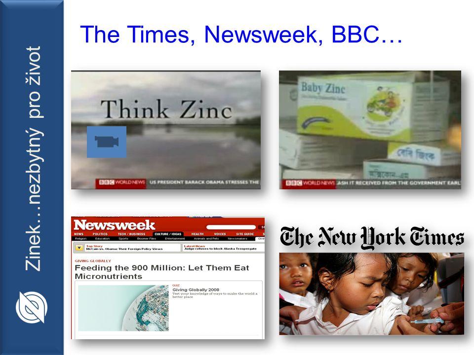 Zinek…nezbytný pro život The Times, Newsweek, BBC…