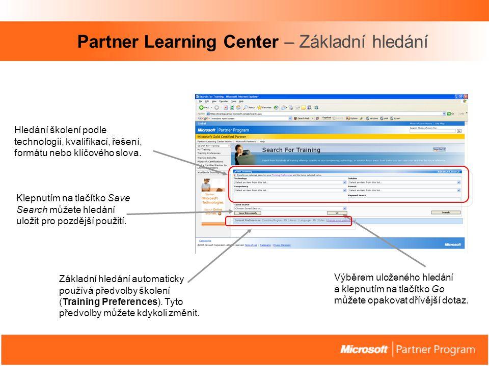 Partner Learning Center – Základní hledání Základní hledání automaticky používá předvolby školení (Training Preferences).