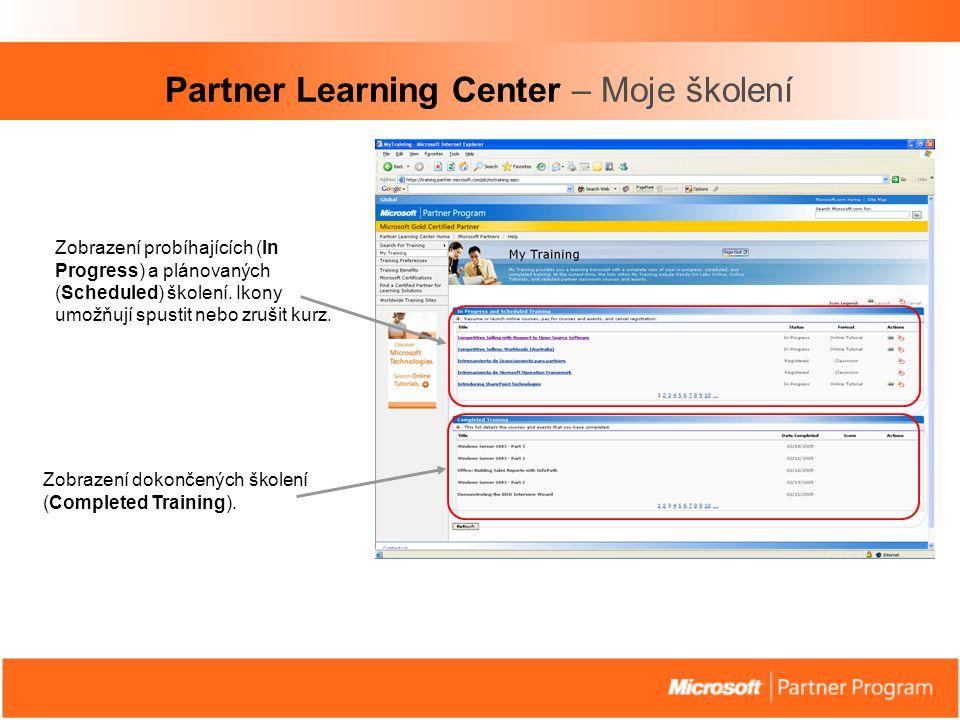 Partner Learning Center – Moje školení Zobrazení probíhajících (In Progress) a plánovaných (Scheduled) školení.