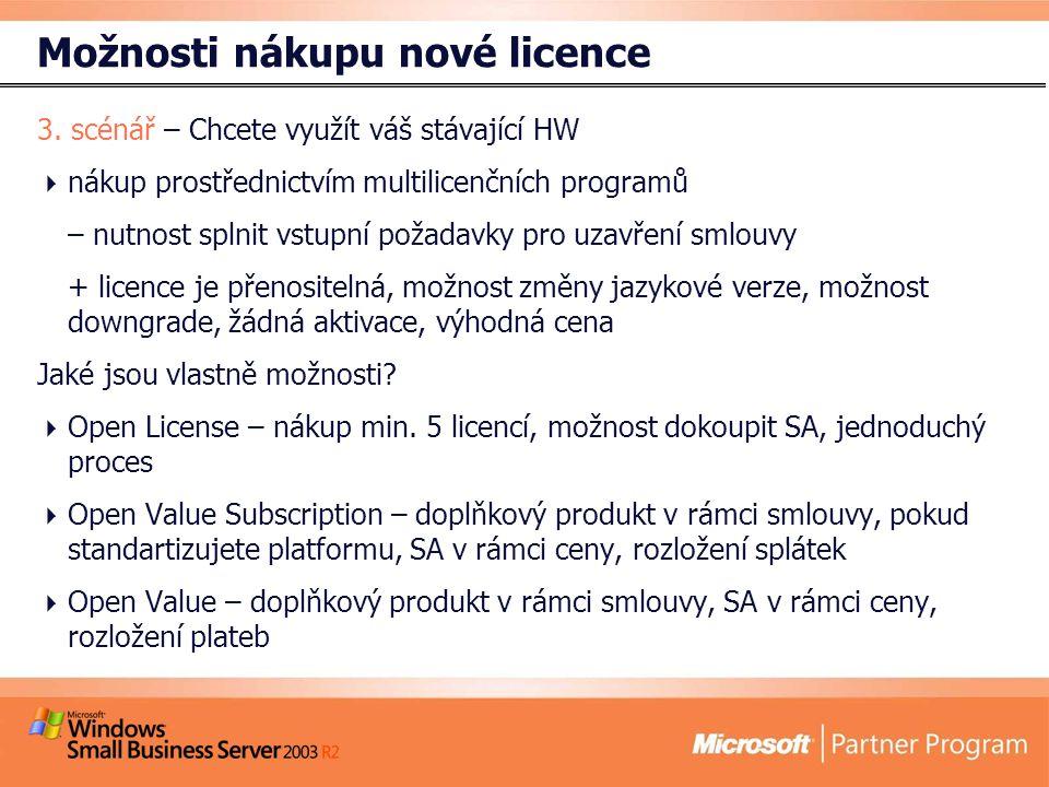 Možnosti nákupu nové licence 3.