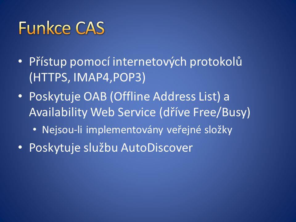 Přístup pomocí internetových protokolů (HTTPS, IMAP4,POP3) Poskytuje OAB (Offline Address List) a Availability Web Service (dříve Free/Busy) Nejsou-li implementovány veřejné složky Poskytuje službu AutoDiscover