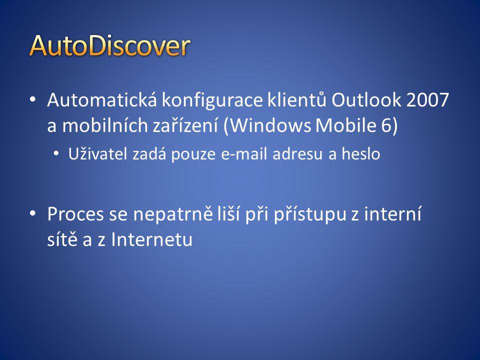 Automatická konfigurace klientů Outlook 2007 a mobilních zařízení (Windows Mobile 6) Uživatel zadá pouze e-mail adresu a heslo Proces se nepatrně liší při přístupu z interní sítě a z Internetu