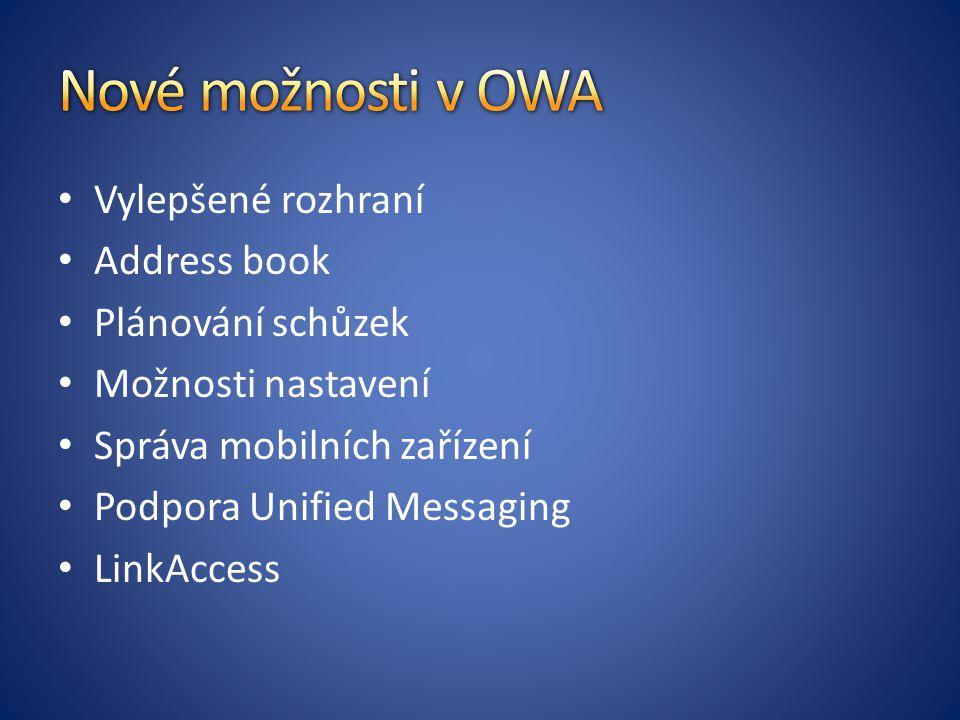 Vylepšené rozhraní Address book Plánování schůzek Možnosti nastavení Správa mobilních zařízení Podpora Unified Messaging LinkAccess